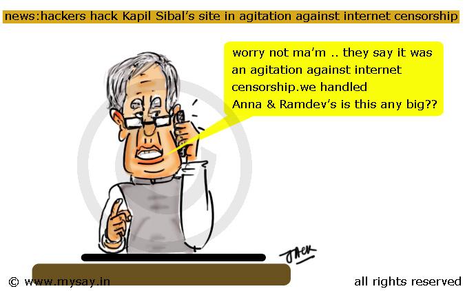 internet censorship in india,kapil sibal cartoon,kapil sibals website hacked,mysay.in,political cartoons