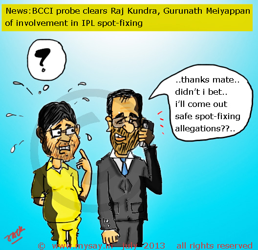 raj kundra cartoon,meiyappan cartoon,ipl spot fixing,ipl betting,bcci probe,cricket cartoons,mysay.in