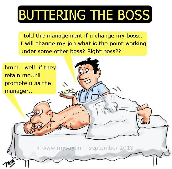 buttering up the boss cartoon,buttering cartoon,flattering cartoon,office jokes,picture image,mysay.in