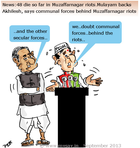 communal riots cartoon,mulayam singh cartoon,akhilesh yadav cartoon,cartoon on muzaffarnagar riots,political cartoons,mysay.in