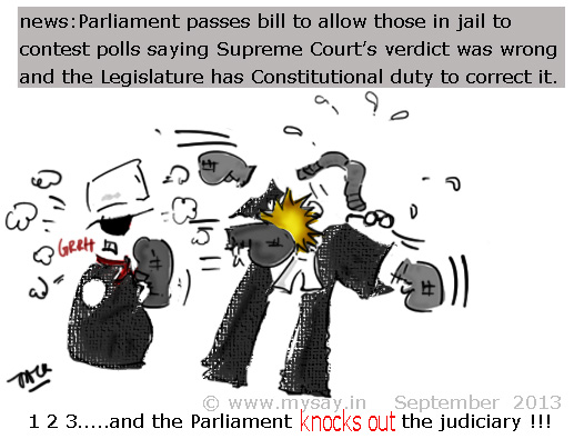 parliament,judiciary cartoon,parliament passes bill to allow jailed contestants to fight elections,political cartoons,mysay.in,parliament vs judiciary cartoon,