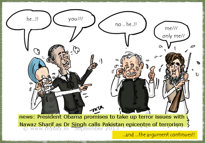 manmohan singh cartoon,nawaz sharif cartoon,barack obama cartoon,taliban cartoon,mysay.in,political cartoons,terrorism cartoon,