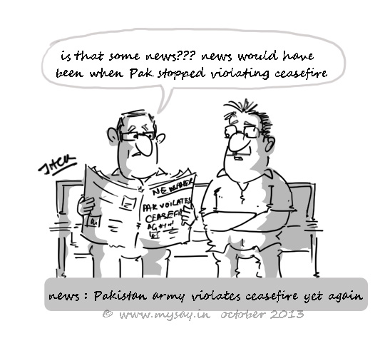 india pakistan border dispute,ceasefire violation,cartoon on indian politics,mysay.in,