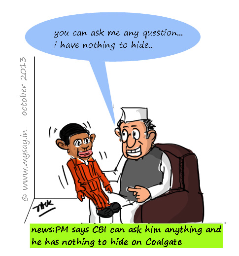 coal scam cartoon,manmohan singh says he has nothing to hide,cbi cartoon,mysay.in political cartoons,